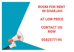 ROOM FOR RENT AT LOW PRICE IN SHARJAH-CONTACT NOW