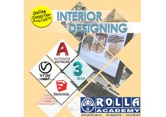 INTERIOR DESIGNING LIVE ONLINE/CLASSROOM TRAINING IN SHARJAH AND AJMAN ROLLA ACADEMY