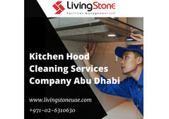 Kitchen Hood Cleaning Services Company Abu Dhabi | Cleaning service expert Abu Dhabi | LivingStone